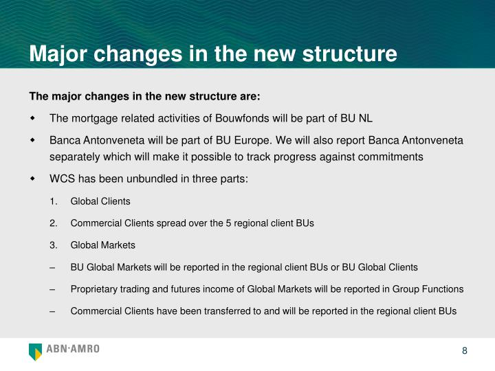 Major changes in the new structure