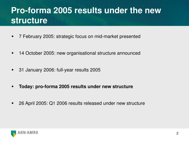Pro-forma 2005 results under the new structure
