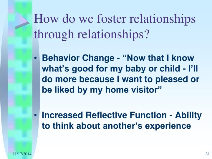 How do we foster relationships through relationships?