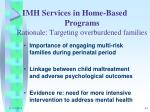 imh services in home based programs rationale targeting overburdened families