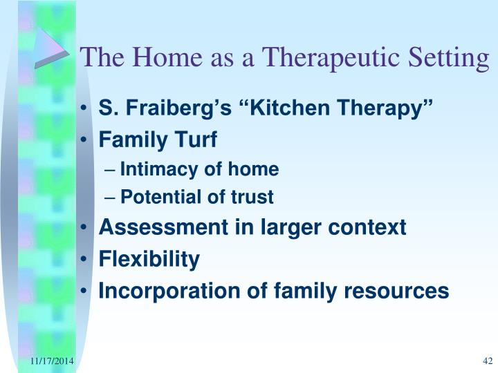 The Home as a Therapeutic Setting