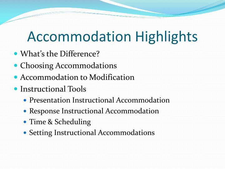 Accommodation Highlights
