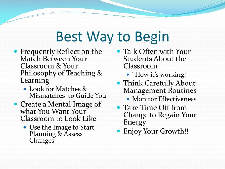 Best Way to Begin