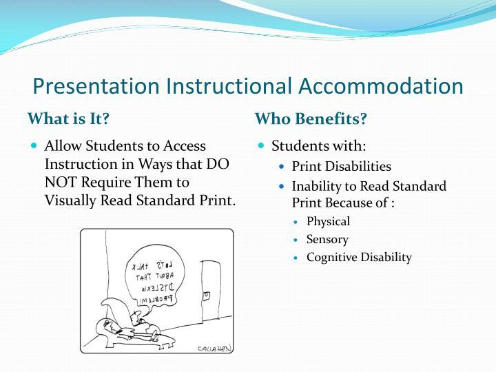 Presentation Instructional Accommodation