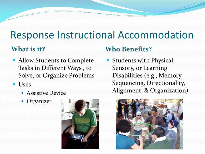 Response Instructional Accommodation