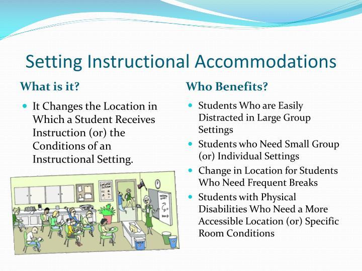 Setting Instructional Accommodations