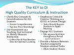 the key to di high quality curriculum instruction