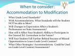 when to consider accommodation to modification