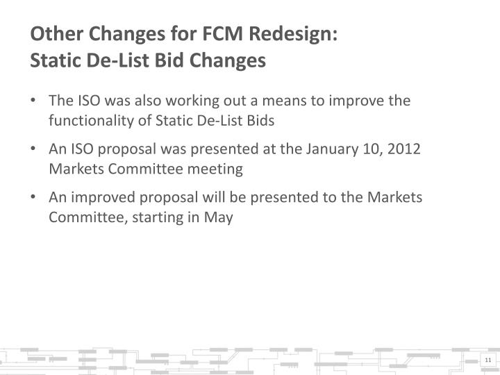 Other Changes for FCM Redesign: