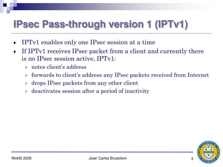 IPsec Pass-through version 1 (IPTv1)
