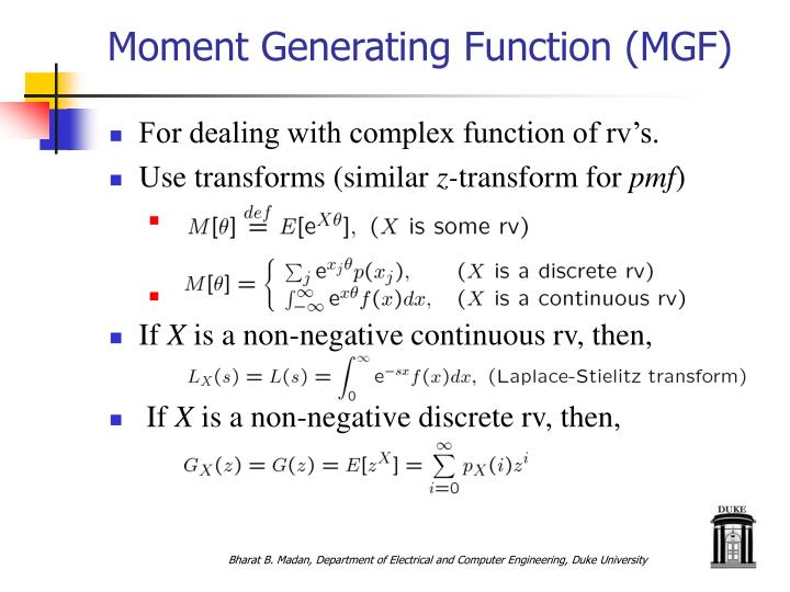 Moment Generating Function (MGF)