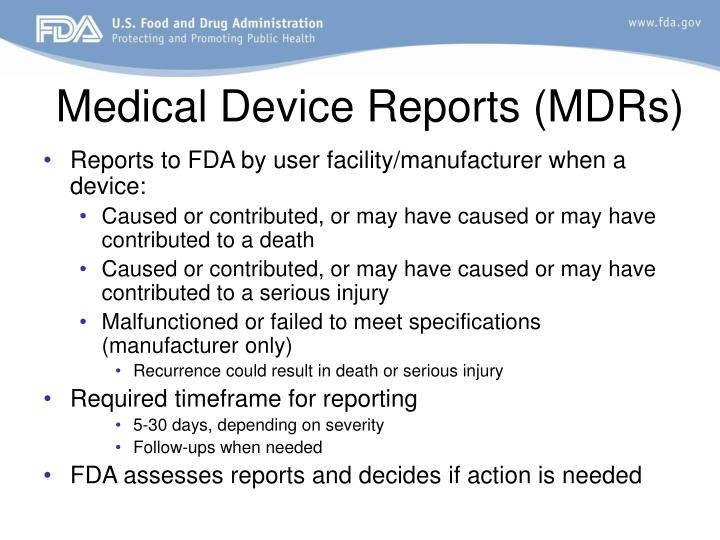 Medical Device Reports (MDRs)