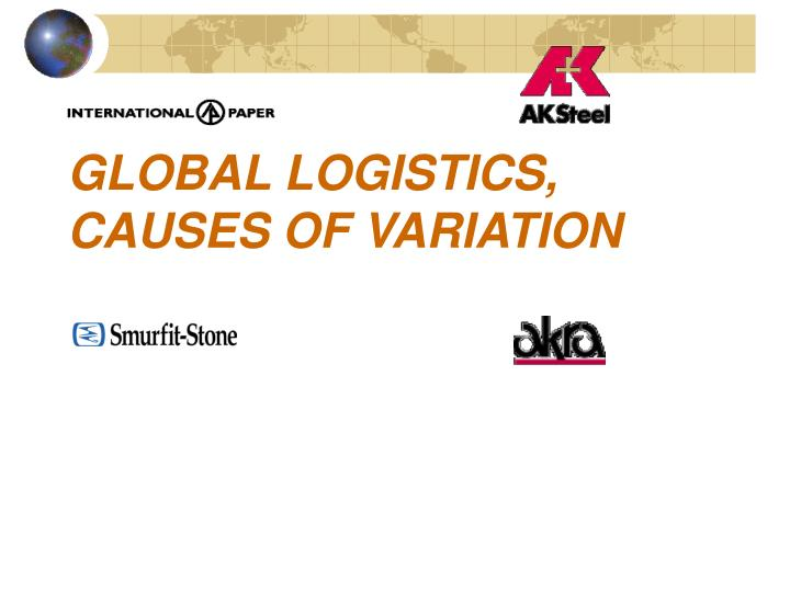 global logistics causes of variation