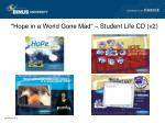 hope in a world gone mad student life cd v2