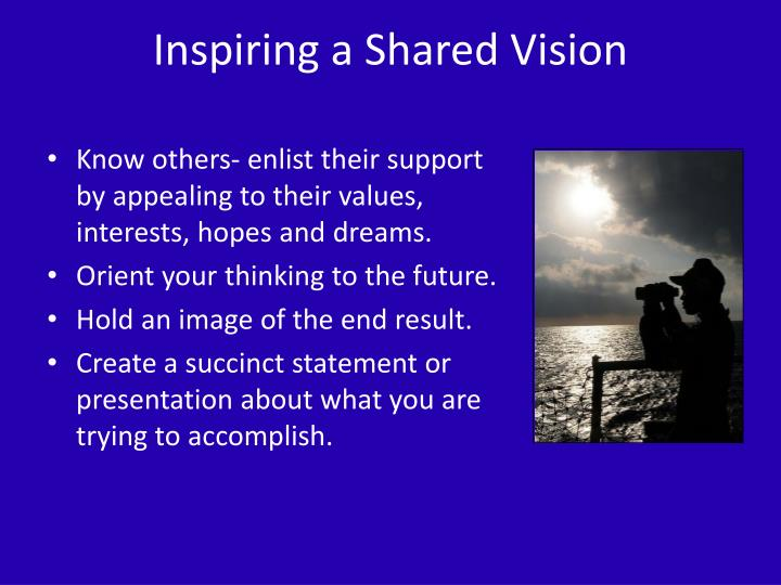 Inspiring a Shared Vision