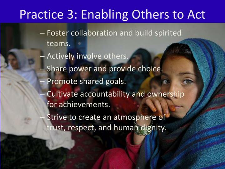 Practice 3: Enabling Others to Act