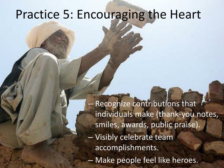 Practice 5: Encouraging the Heart