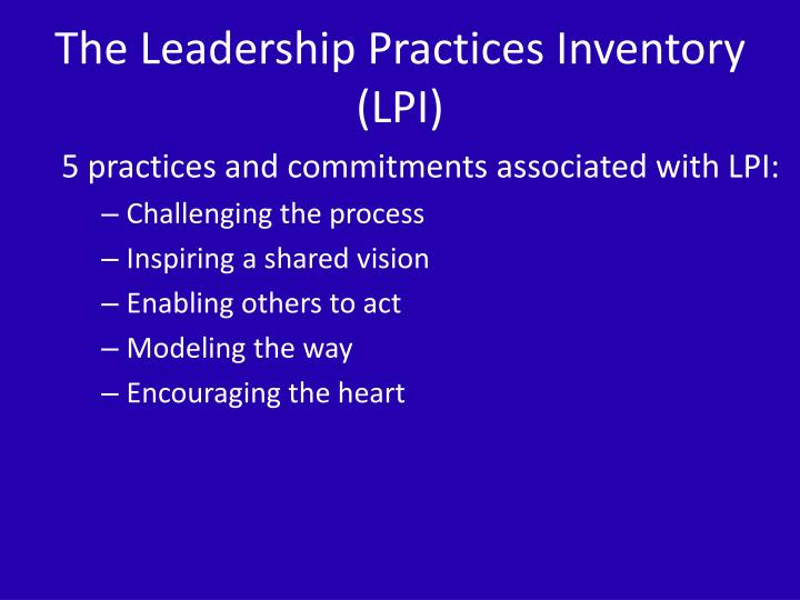 The Leadership Practices Inventory (LPI)