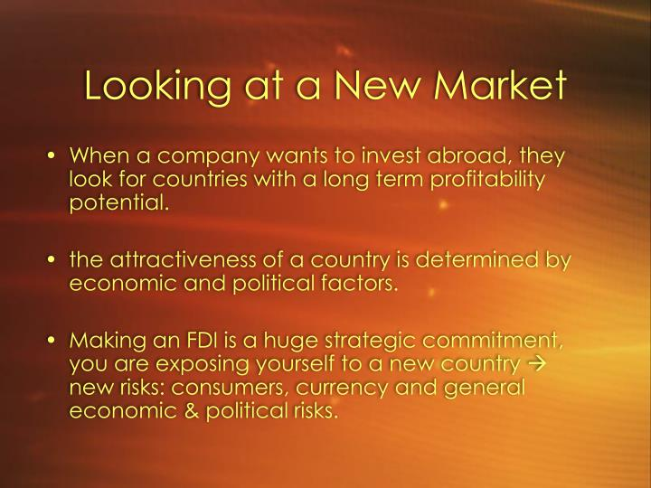 Looking at a New Market