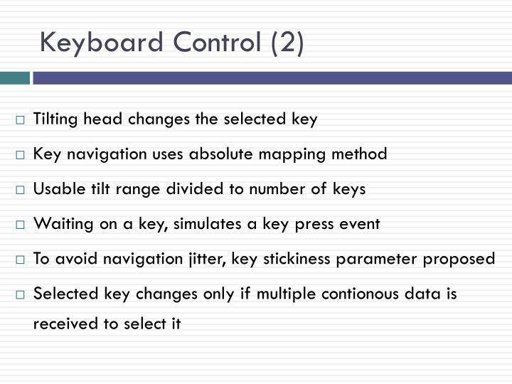 Keyboard Control (2)