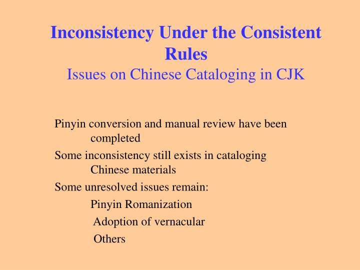 Inconsistency Under the Consistent Rules