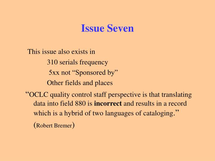 Issue Seven