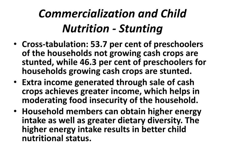 Commercialization and Child Nutrition - Stunting