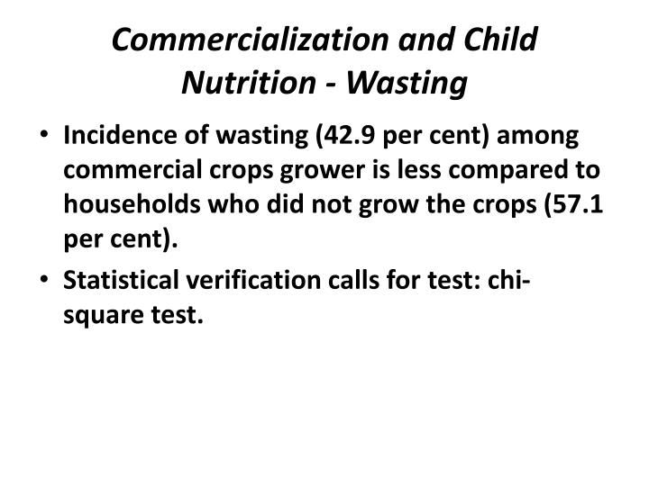 Commercialization and Child Nutrition - Wasting