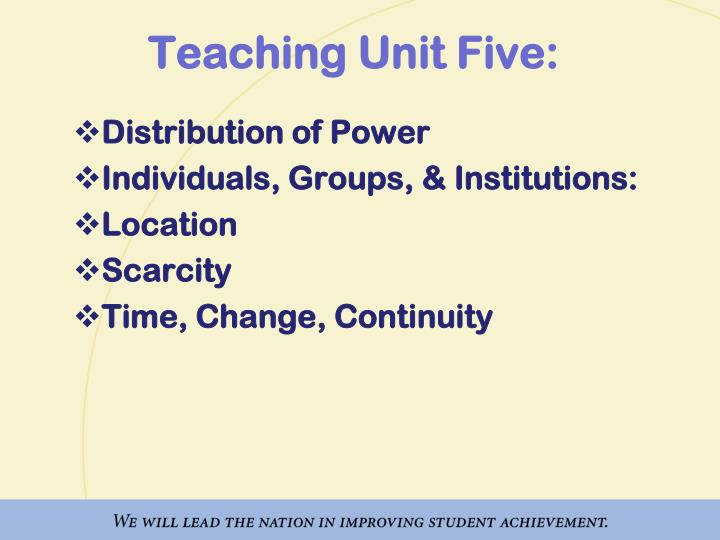 Teaching Unit Five: