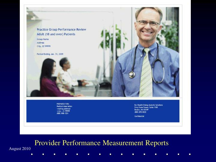 Provider Performance Measurement Reports