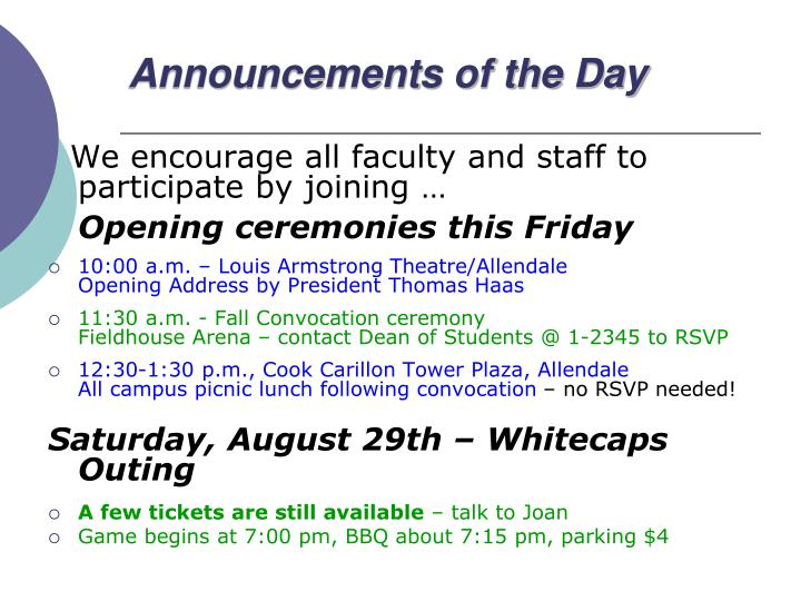 Announcements of the Day