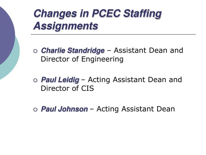 Changes in PCEC Staffing Assignments