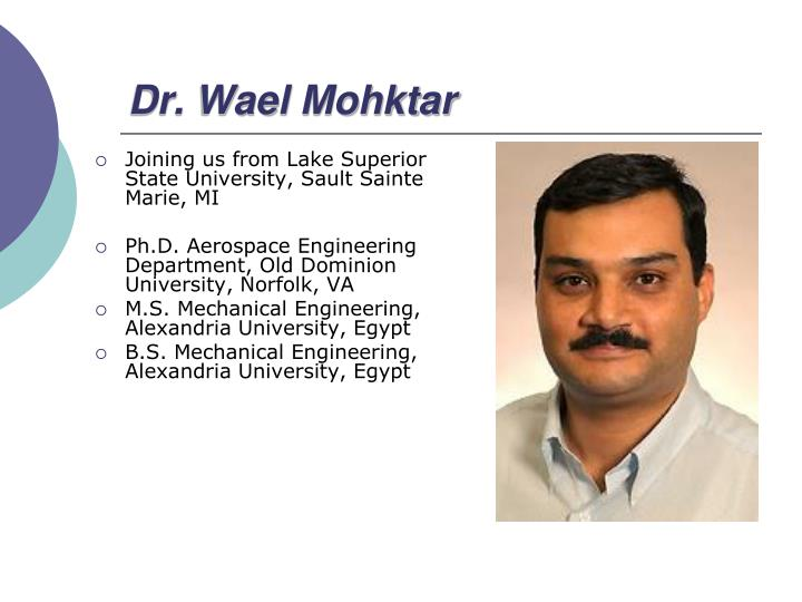 Dr. Wael Mohktar