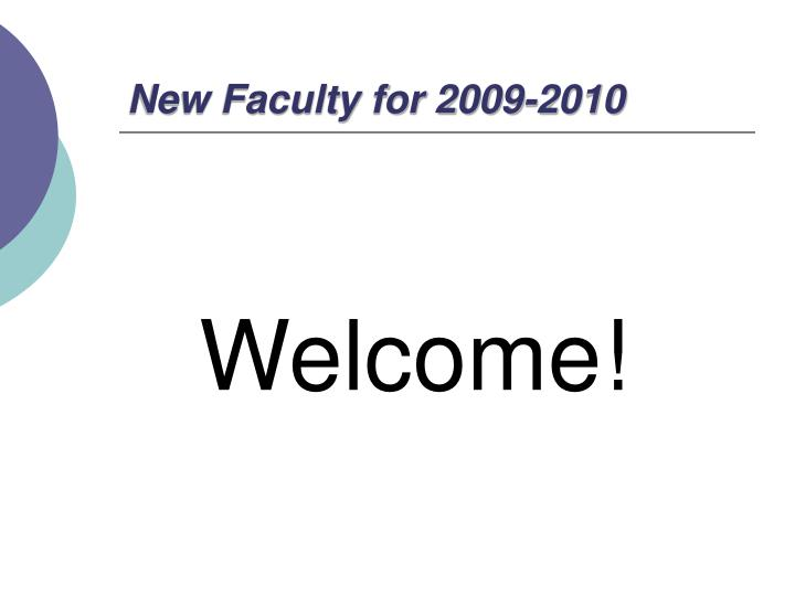 New Faculty for 2009-2010
