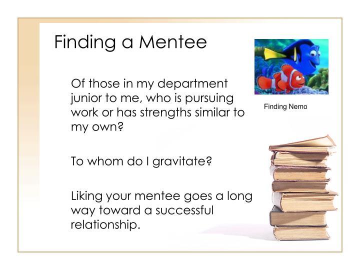 Finding a Mentee