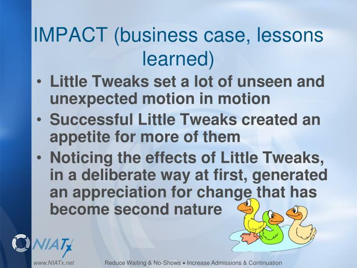 IMPACT (business case, lessons learned)