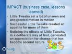 impact business case lessons learned