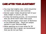 care after your adjustment