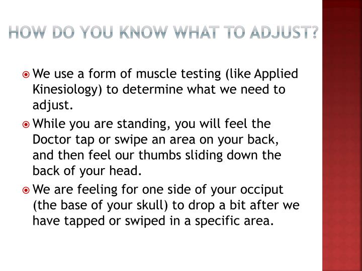 How do you know what to adjust?