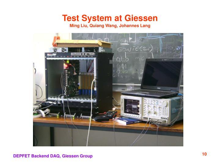 Test System at Giessen