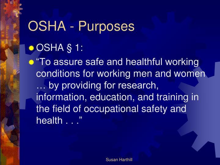 OSHA - Purposes