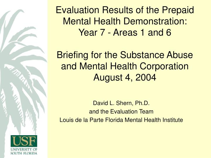 Evaluation Results of the Prepaid Mental Health Demonstration: