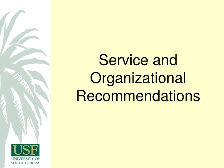 Service and Organizational Recommendations