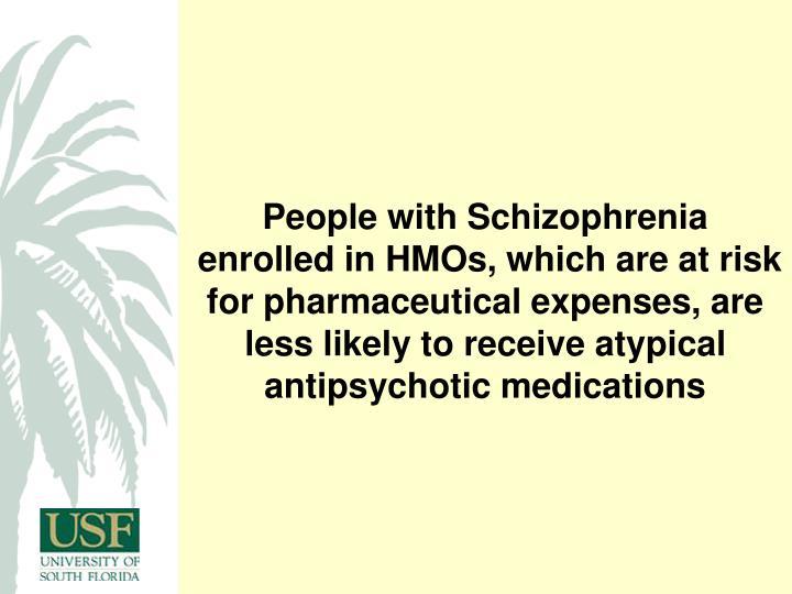 People with Schizophrenia