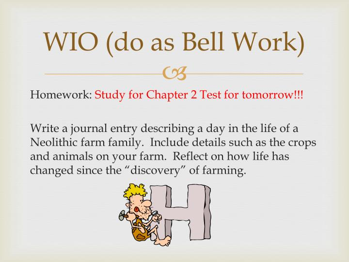 WIO (do as Bell Work)