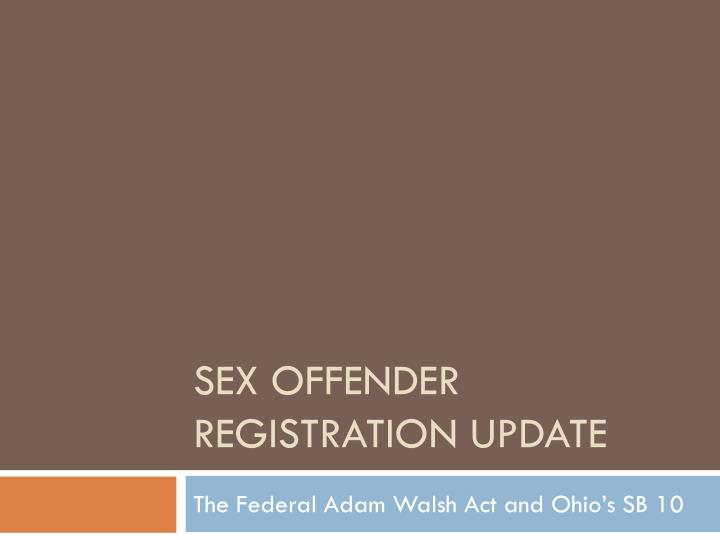 sex offender registration update