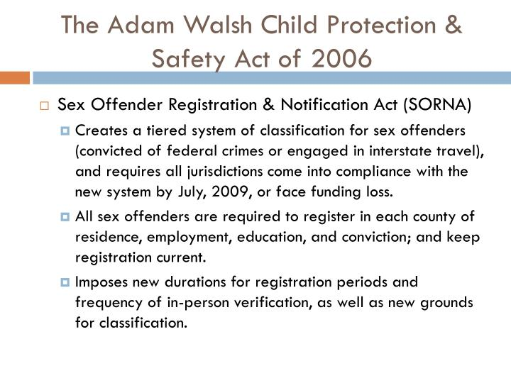 The adam walsh child protection safety act of 2006