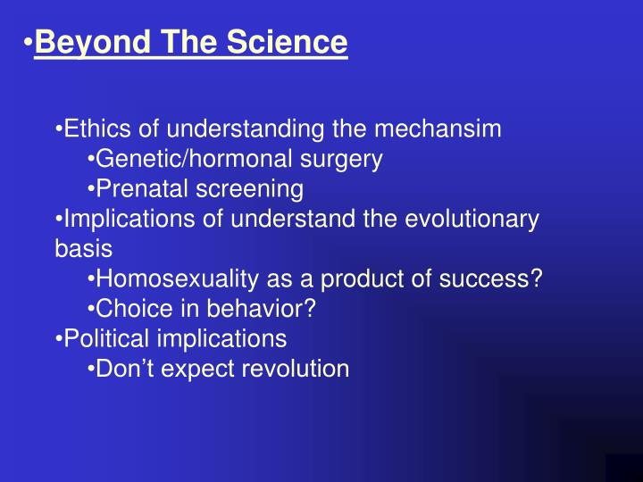 Beyond The Science