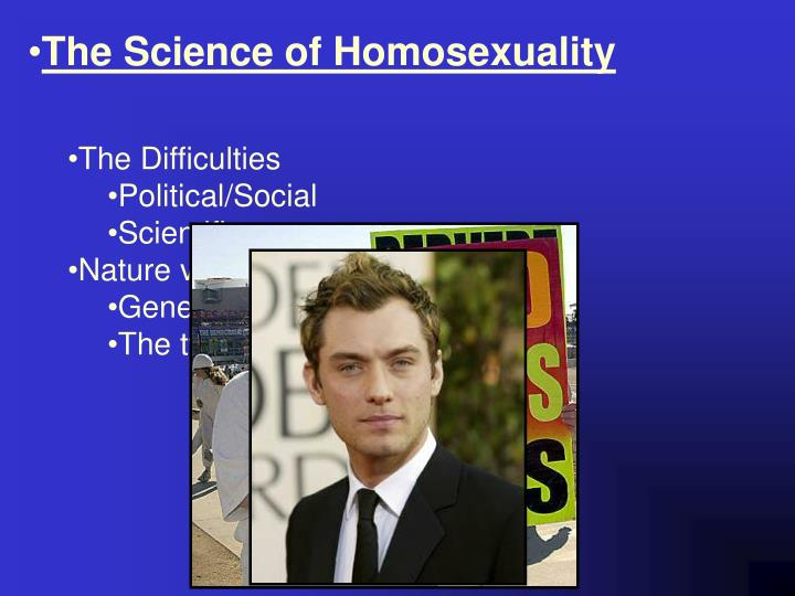 The Science of Homosexuality