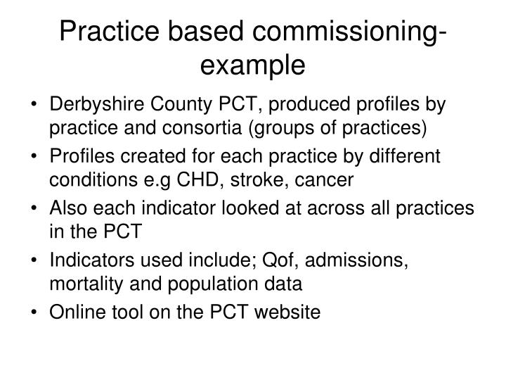 Practice based commissioning-example